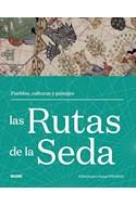 Papel RUTAS DE LA SEDA PUEBLOS CULTURAS Y PAISAJES (CARTONE)