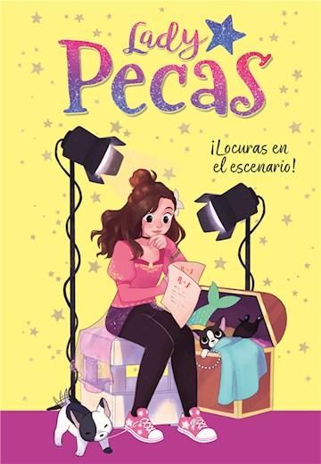 E-book ¡Locuras En El Escenario! (Serie Lady Pecas 2)