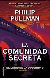 Libro La Comunidad Secreta  ( Libro 2 De La Bella Salvaje )