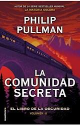 Papel COMUNIDAD SECRETA (EL LIBRO DE LA OSCURIDAD 2) (COLECCION ROCA JUVENIL)