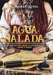 Libro Agua Salada. Las Reinas Del Mar: La Historia De An