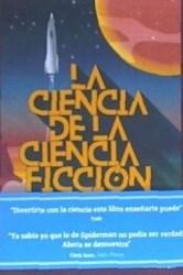 Libro La Ciencia De La Ciencia Ficcion