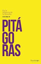 Libro Pitagoras : En La Infancia De La Filosofia