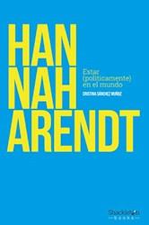 Papel Hannah Arendt Estar Politicamente En El Mundo
