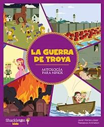 Papel Guerra De Troya, La Mitologia Para Niños