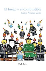 E-book El fuego y el combustible