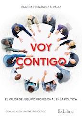 Libro Voy Contigo. El Valor Del Equipo Profesional En La