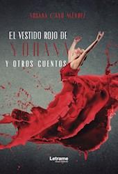 Libro El Vestido Rojo De Yohana Y Otros Cuentos