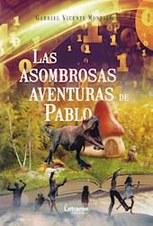Libro Las Asombrosas Aventuras De Pablo