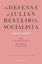 Papel En Defensa De Julián Besteiro, Socialista