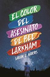 Papel El Color Del Asesinato De Bee Larkham