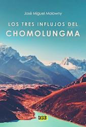 Libro Los Tres Influjos Del Chomolungma