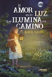 Libro El Amor Es La Luz Que Ilumina Mi Camino