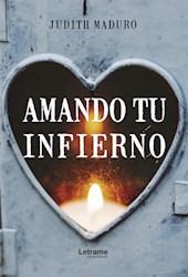 Libro Amando Tu Infierno
