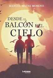 Libro Desde El Balcon Del Cielo
