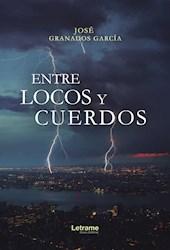 Libro Entre Locos Y Cuerdos