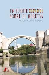 Libro Un Puente Español Sobre El Neretva