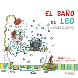 Libro El Baño De Leo Y Gokki Gokito