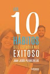Libro Los 10 Habitos Del Estudiante Exitoso