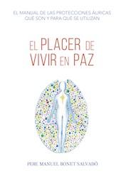 Libro El Placer De Vivir En Paz