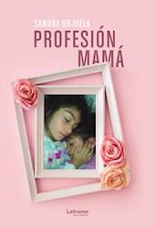 Libro Profesion Mama
