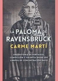 Papel Paloma De Ravensbruck, La