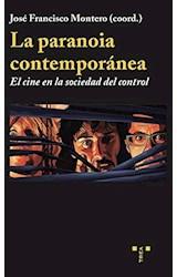 Papel La Paranoía Contemporánea