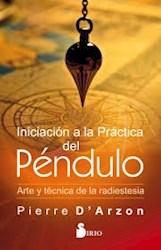 Libro Iniciacion A La Practica Del Pendulo