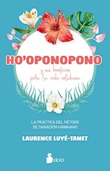 Libro Ho'Oponopono Y Sus Beneficios Para La Vida Cotidiana