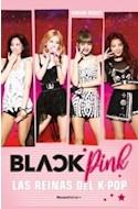 Papel BLACKPINK LAS REINAS DEL K POP (COLECCION ROCA JUVENIL)