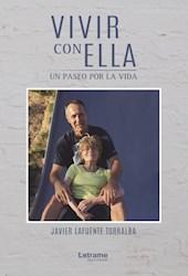 Libro Vivir Con Ella. Un Paseo Por La Vida