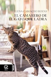 Libro El Camarero De El Gato Que Ladra