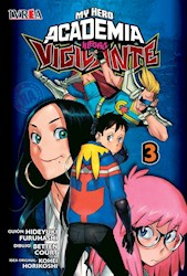 Libro 3. My Hero Academia Illegals : Vigilante