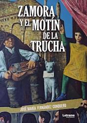 Libro Zamora Y El Motin De La Trucha