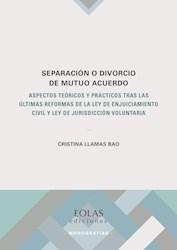 Libro Separacion O Divorcio De Mutuo Acuerdo