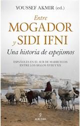 E-book Entre Mogador y Sidi Ifni. Una historia de espejismos