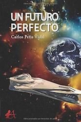 Libro Un Futuro Perfecto