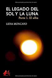 Libro El Legado Del Sol Y La Luna