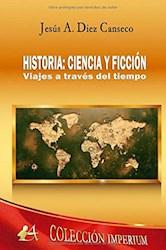 Libro Historia: Ciencia Y Ficcion