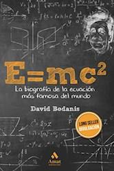 Papel E=Mc2 - La Biografia De La Ecuacion Mas Famosa Del Mundo