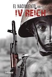Libro El Nacimiento Del Iv Reich