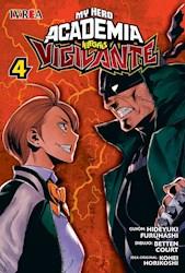 Libro 4. My Hero Academia Illegals : Vigilante