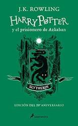 Libro 3. Harry Potter Y El Prisionero De Azkaban ( Slytherin ) 20 Aniversario