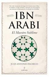 E-book Ibn Arabi. El Maestro Sublime