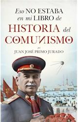 E-book Eso no estaba en mi libro de historia del Comunismo