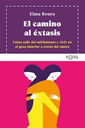 Libro El Camino Al Extasis