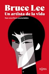 Libro Bruce Lee : Un Artista De La Vida