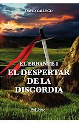 E-book El Errante I. El despertar de la discordia