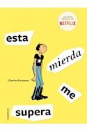Papel ESTA MIERDA ME SUPERA (COLECCION ROCA JUVENIL) (ILUSTRADO)