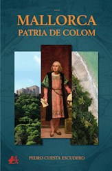 Libro Mallorca, Patria De Colom